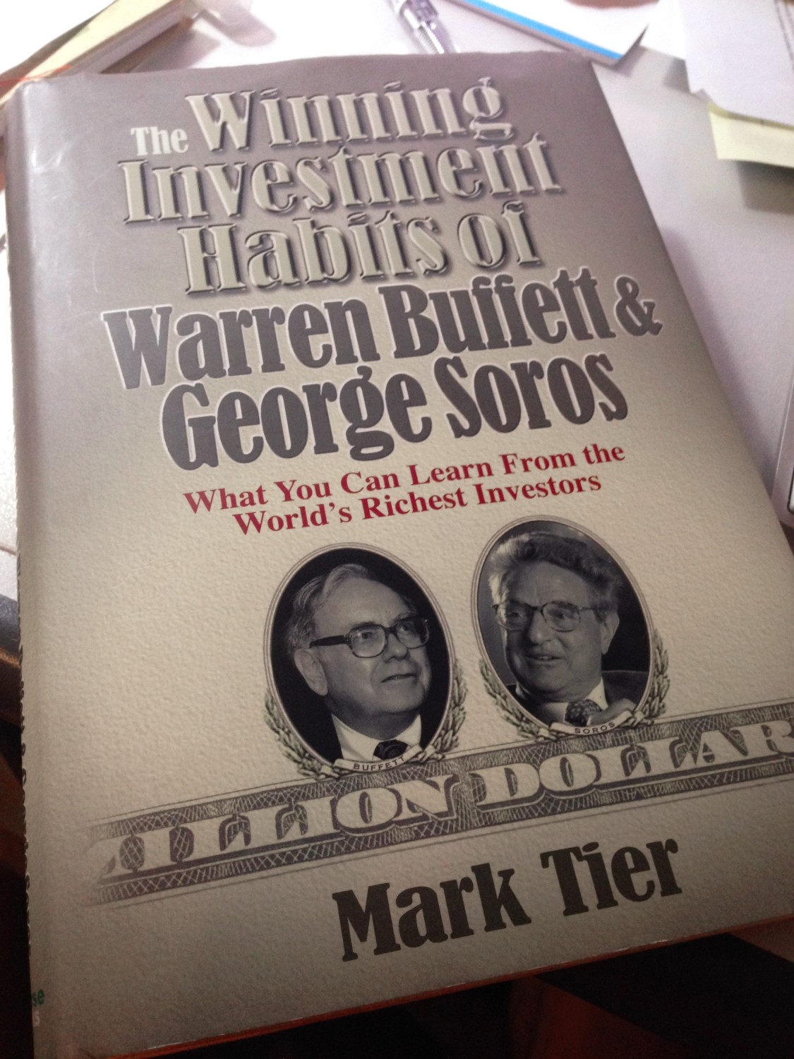 Winning investment habits of Warren Buffett & George Soros